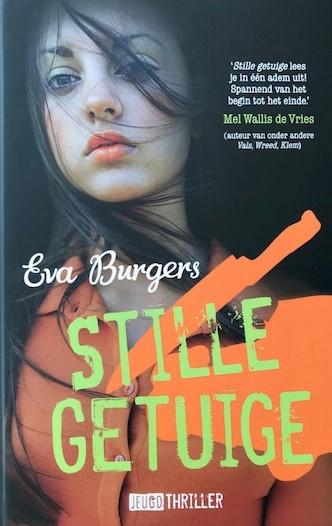 Burgers, Eva  -  Stille getuige