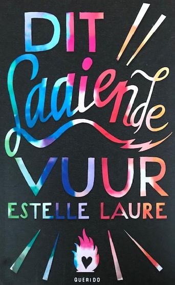 Laure, Estelle  -  Dit laaiende vuur