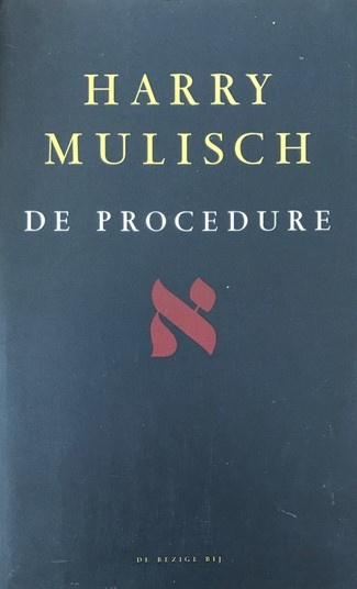 Mulisch Harry De Procedure Literatuur Verhalenbundels