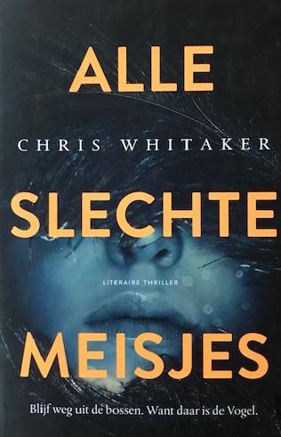 Whitaker, Chris  -  Alle slechte meisjes