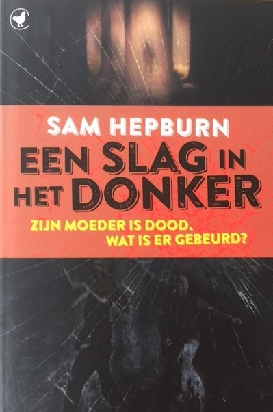 Hepburn, Sam  -  Een slag in het donker