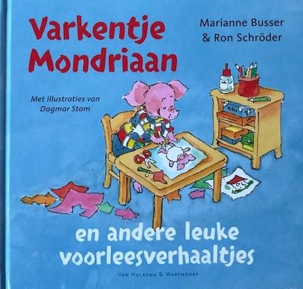 Busser, Marianne / Schröder, Ron  -  Varkentje Mondriaan