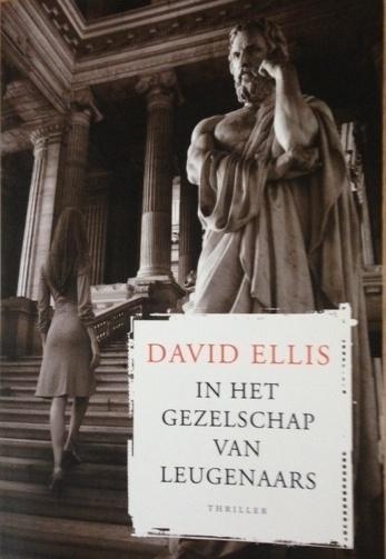 Ellis, David  -  In het gezelschap van leugenaars