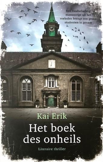 Erik, Kai  -  Het boek des onheils