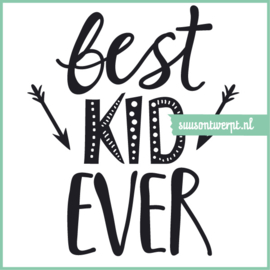 Muursticker - Best Kid Ever