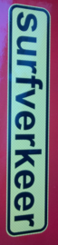 Surfverkeer 1x sticker 70x15cm