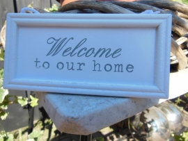 "hanger "" welcome to our home"""