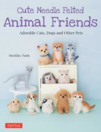 Cute Needle Felted Animal Friends - Sachiko Susa