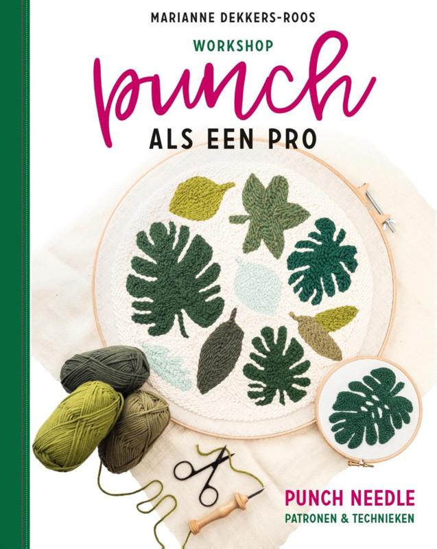 Workshop Punch als een pro - Marianne Dekkers - Roos