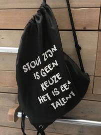 Stout zijn !!
