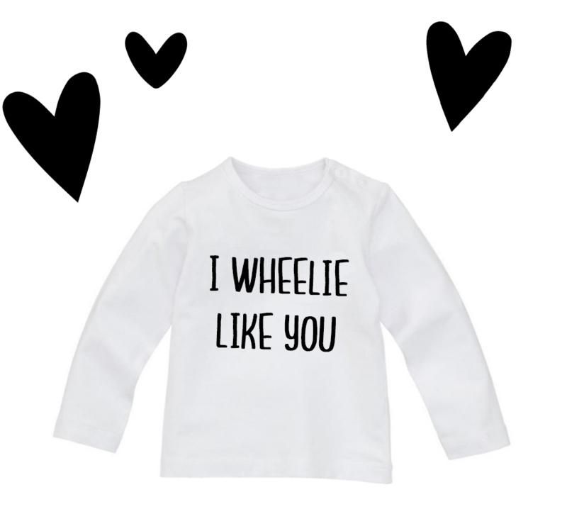 I Wheelie Like You  !