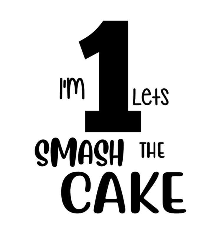 I'm 1 Lets Smash the Cake