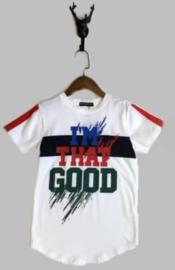 T-shirt -  I'm that good wit
