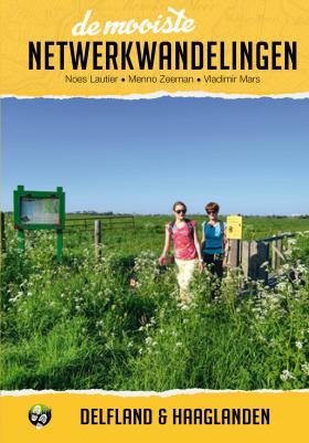 De mooiste netwerkwandelingen - Delfland en Haaglanden
