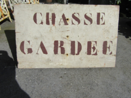 """Oud houten bordje """"Chasse Gardee"""""""