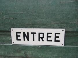 """Leuk oud Frans kunststof bordje """"Entree"""""""