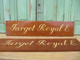 "Scheepsnaambord "" Target Royal"""
