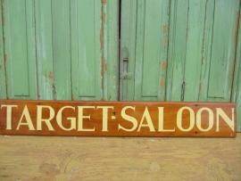 """Scheepsnaambord """" Target Saloon"""""""