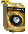 Upgrade Mercalli V4  V5 EDIUS