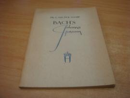 Bachs Johannes Passion  - Leeuw, G van der