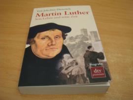 Martin Luther - Sein Leben und seine Zeit