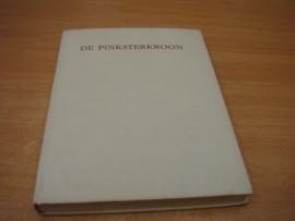 De pinksterkroon - een bundel pinksterverhalen