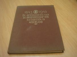 De Geschiedenis van de Broederschap der Notarissen in Nederland