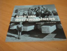 Stad van Rotterdammers - Jacques Borger