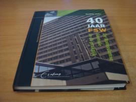 40 jaar FSW - de Rotterdamse formule in de praktijk