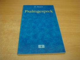 Psalmgesprek - Bosch, D