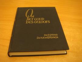Om het goud des geloofs , over den brief van Jakobus - Prins, P & Wiersinga, H.A