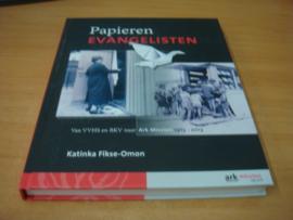 Papieren evangelisten - Fikse-Omon, Katinka