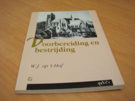 Voorbereiding en bestrijding - W.J op t Hof