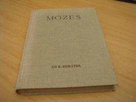 Mozes, De geroepene tegen wil en dank - Dijkstra, R
