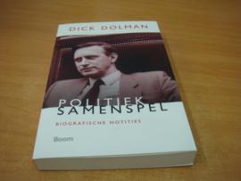 Politiek samenspel, biografische notities - Dolman, Dick