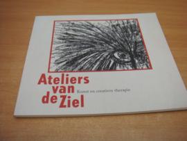 Ateliers van de ziel - Kunst en creatieve therapie - Fiselier, Saskia (red)