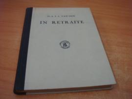In retraite, Een bundel overdenkingen - Dijk, A.F.L van