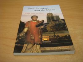 Sint Laurens aan de Maas - hart voor de stad