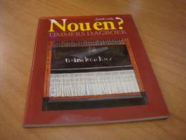 Nou en - Timmersdagboek