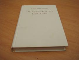 De vernieuwing der kerk - Visser 't Hooft, dr. W.A
