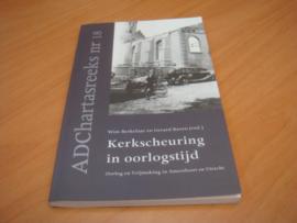 Kerkscheuring in oorlogstijd -  Berkelaar, Wim & Gerard Raven