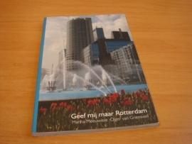 Geef mij maar Rotterdam