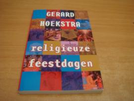 Religieuze feestdagen - Hoekstra, Gerard
