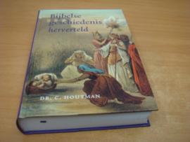 Bijbelse geschiedenis herverteld - Houtman, C