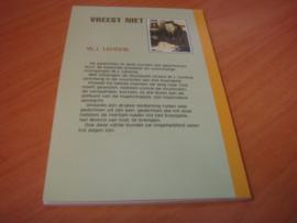 Vreest niet  - Lentink, W.J.