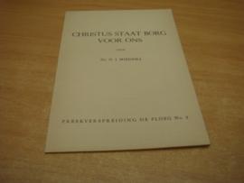 Christus staat borg voor ons  - Miedema, D.J