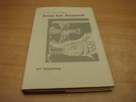 Jezus fan Nazareth  - Brattinga, Teije