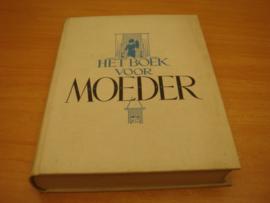 Het boek voor moeder - Jo Kalmijn Spierenburg e.a