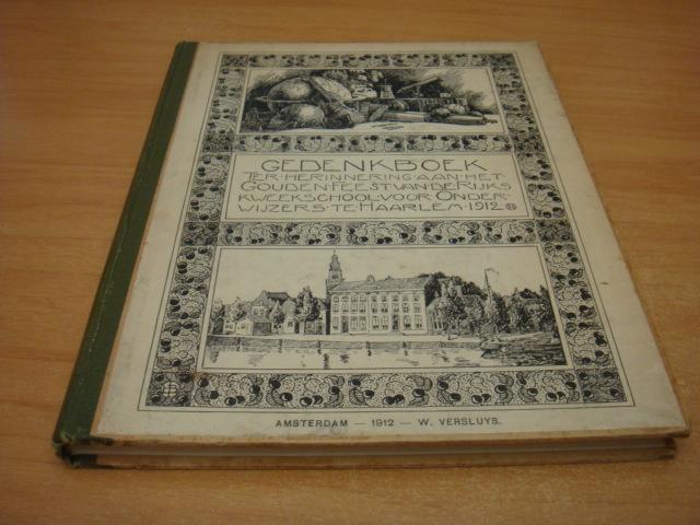 Gedenkboek ter herinnering aan het gouden feest ( Haarlem 1912)