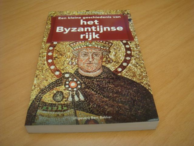 Een kleine geschiedenis van het Byzantijnse rijk - Hein van Dolen